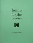 Chapbooks - home for the holidays- handmade book by Roy Anthony Shabla