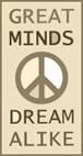 great minds dream alike