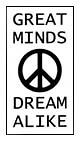 Great Minds Dream Alike